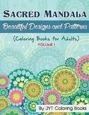 Sacred Mandala: Beautiful Designs and Patterns (Coloring Books for Adults) (Mand