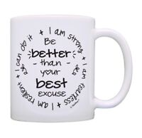 Inspirational Quote Gifts Be Better Than Your Best Excuse Cup Ceramic Coffee Mug