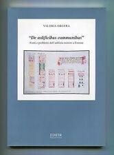 Orgera DE AEDIFICIBUS COMMUNIBUS Fonti e problemi edilizia minore Firenze Edifir