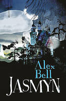 Jasmyn by Alex Bell (Paperback) New Book