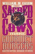 Sacred Cows Make Gourmet Burgers: Ministry Anytime, Anywhere by Anyone