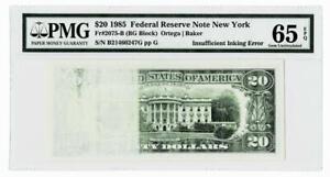 Insufficient Inking Error Fr.2075-B $20 1985 FR NOTE NY~PMG 65 EPQ