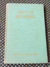 """""""Tales of the Vikings - Stories from the Icelandic Sagas"""" by A. Law"""