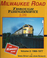 MILWAUKEE ROAD Through Passenger Service in Color, Vol. 2: 1966 to 1977 -- (NEW)