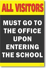 All Visitors Must Go to the Office - Classroom Motivational Poster