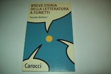 DANIELE BARBIERI-BREVE STORIA DELLA LETTERATURA A FUMETTI-CAROCCI-LUGLIO 2009