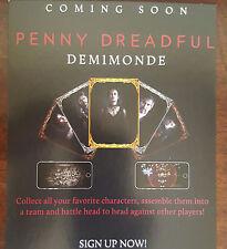 "2015 SDCC COMIC CON SHOWTIME PENNY DREADFUL DEMIMONDE PROMO CARD 5"" X 7"""