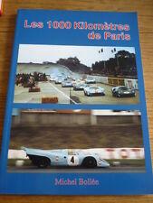 LES 1000 KM KILOMETRES DE PARIS MOTOR RACING BOOK