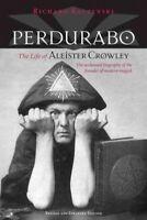 Perdurabo : The Life of Aleister Crowley, Hardcover by Kaczynski, Richard, Li...
