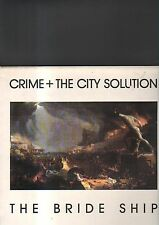 CRIME + THE CITY SOLUTION - the bride ship LP