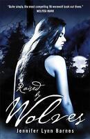 Raised by Wolves, Jennifer Lynn Barnes | Paperback Book | Good | 9780857380296