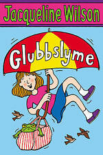 Glubbslyme by Jacqueline Wilson, Book, New (Paperback)