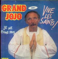 "7"" Grand JoJo/Vive Les Saints (France)"