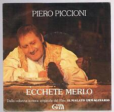 """PIERO PICCIONI ECCHETE MERLO / L'ARTE DI AMMALARSI  7"""" 45 GIRI"""