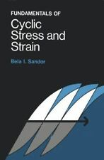 Fundamentals of Cyclic Stress and Strain, Sandor, Bela Imre, Good Book