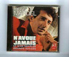 CD (NEUF) GUY MARDEL N'AVOUE JAMAIS & 12 GRANDS SUCCES