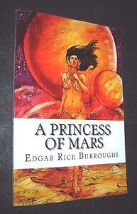 A Princess of Mars by Edgar Rice Burroughs (2014, Paperback) John Carter