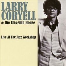 CD - Larry Coryell & Eleventh House - Live at the Jazz Workshop