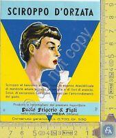 Etichetta - Label - Sciroppo d'Orzata - FRIGERIO & FIGLI - Meda - Anni 60/70