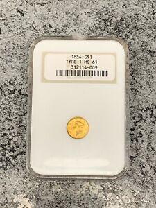 Rare 1854 Gold Liberty Dollar Certified NGC MS61 Type 1 NICE!!! -