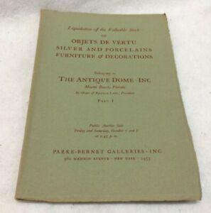 Silver, Porcelain, Furniture 1955 Parke-Bernet Auction Catalog THE ANTIQUE DOME