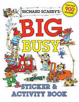 (Good)-Richard Scarry's Big Busy Sticker & Activity Book (Paperback)-Richard Sca