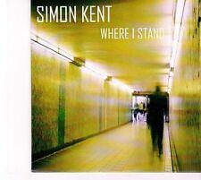 (DZ550) Simon Kent, Where I Stand - 2013 DJ CD