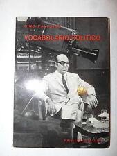 Gino Pallotta: Vocabolario Politico 1968 Privitera parlamento diplomazia