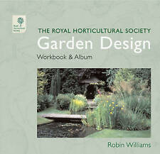 The RHS Garden Design Workbook and Album by Robin Williams (Hardback, 2008)