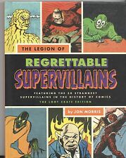 Book THE LEGION OF REGRETTABLE SUPERVILLAINS By Jon Morris Loot Crate Edition