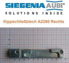 SI Siegenia Kippschließblech A2260 Rechts Kippschliessblech