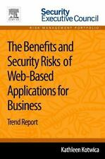 The Benefits and Security Risks of Web-Based Applications for Business :...