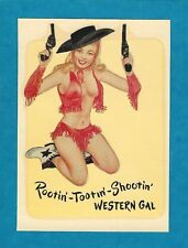 "VINTAGE ORIGINAL 1948 ""ROOTIN'-TOOTIN'-SHOOTIN'"" PINUP COWGIRL TRAVEL DECAL ART"