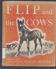 Flip and the Cows WESLEY DENNIS vintage hardcover HORSE STORY 1966 printing