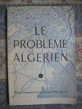 1957 Le problème Algérien édité par le Mouvement de la Paix Guerre Algérie