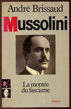 ANDRÉ BRISSAUD, MUSSOLINI, T.1 : LA MONTÉE DU FASCISME