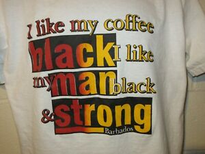 Vintage 90s Barbados I Like My Coffee Black My Man Black & Strong T-Shirt L