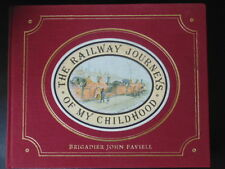 THE RAILWAY JOURNEYS OF MY CHILDHOOD by BRIGADIER JOHN FAVIELL 1983