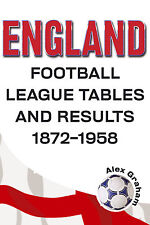 England - Football League Tables and Results 1872-1958 - Statistics book