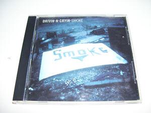 Drivin - N - Cryin - Smoke * 1 Track Promo CD USA 1993 *