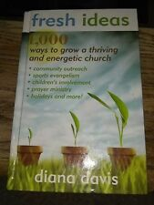 Fresh Ideas 1000 Ways to grow a thriving and energetic church Diana Davis book