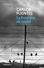 LA FRONTERA DE CRISTAL / THE CRYSTAL FRONTIER - FUENTES, CARLOS - NEW BOOK