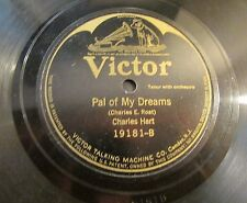 CHARLES HART- H. BURR / PAL OF MY DREAMS-YOU CANT MAKE A FOOL OUT OF ME / 78 RPM