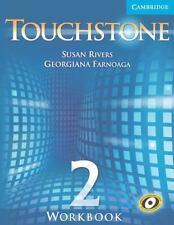 Touchstone Level 2 Workbook: By Susan Rivers, Georgiana Farnoaga