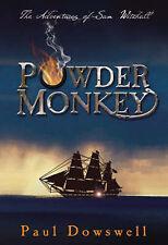 Powder Monkey - Adventures of Sam Witchall (by Dowswell, Paul) - VGC - Hardback
