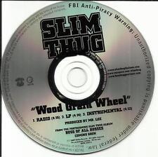 SLIM THUG Wood Grain Wheel w/ INSTRUMENTAL & RADIO VERSION PROMO DJ CD single