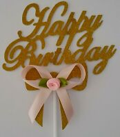 HAPPY BIRTHDAY CAKE TOPPER GOLD GLITTER CAKE TOPPER - PINK ROSE BOW