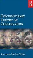Contemporary Theory of Conservation by Salvador Munoz-Vinas 9780750662246