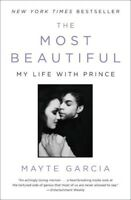 The Most Beautiful: My Life with Prince [New Book] Paperback