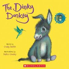 The Dinky Donkey by Craig Smith (2019, Trade Paperback)